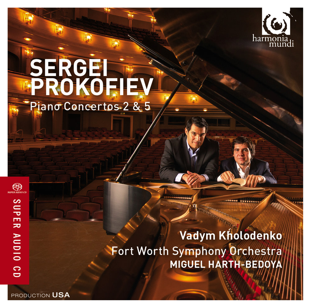 "Sergei Prokofiev - PIANO CONCERTOS 2 & 5Vadym Kholodenko, pianoFort Worth Symphony OrchestraMiguel Harth-Bedoya, conductorReleased Feb 5, 2016 by harmonia mundi usa.""This is an auspicious first installment of an apparent projected complete Prokofiev Cycle. The fresh, robust sound of The Fort Worth Symphony orchestra under Miguel Harth-Bedoya, beautifully recorded here, is ravishing throughout…for a heroic reading of singular power, this reading of Kholodenko and Harth-Bedoya can scarcely be beaten…""—Patrick Rucker, GramophonePurchase at iTunes and Amazon.com"