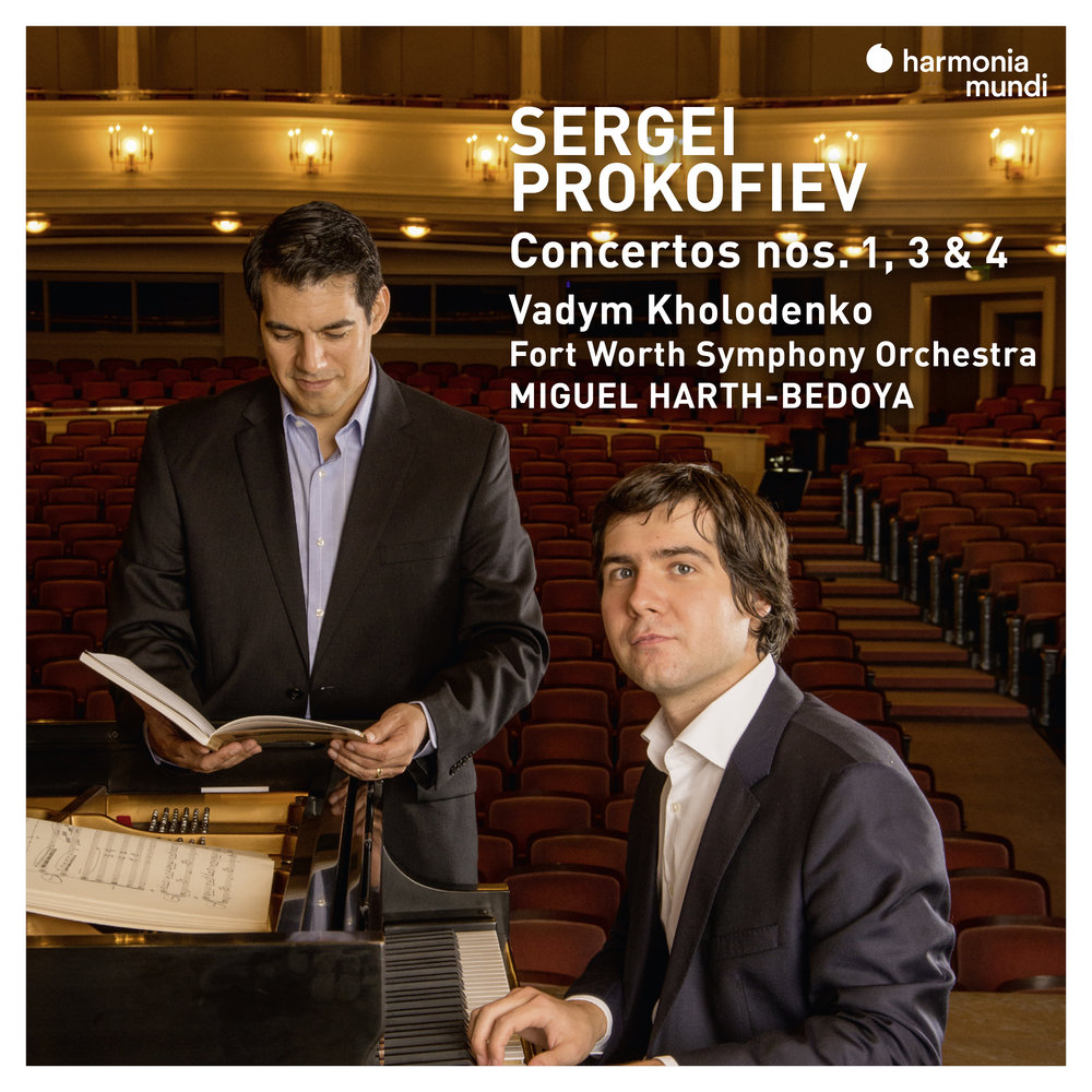 "Sergei Prokofiev: Concertos nos 1,3 & 4 - Vadym Kholodenko, pianoFort Worth Symphony OrchestraMiguel Harth-Bedoya, conductorPROKOFIEV: Piano Concerto no. 1 in D-flat major, op. 10PROKOFIEV: Piano Concerto no. 4 for the left hand in B-flat Major, op. 53PROKOFIEV: Piano Concerto no. 3 in C Major, op. 26""…Harth-Bedoya deserves credit here too for finding a tempo that's just right–not too fast but not at all inhibited–to permit every detail of the solo to register with clarity and naturalness. You'll hear things that you've never heard before, and yet they sound ""right""…They are performances to savor."" —David Hurwitz, ClassicsToday (Prokofiev Piano Concertos 1, 3, & 4, Harmonia Mundi)Released February 15, 2019Purchase at iTunes and on Amazon.com"
