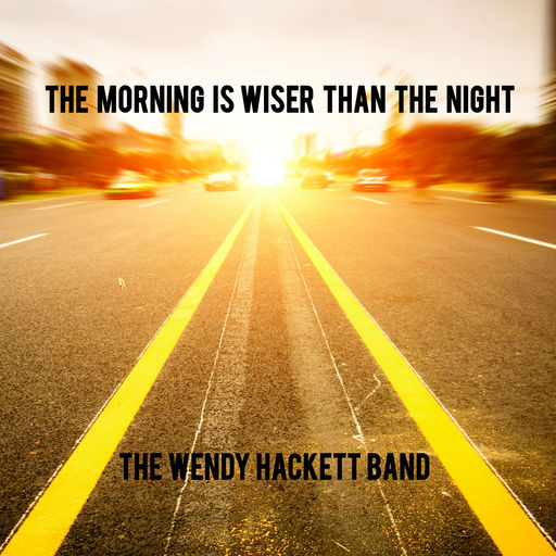 WHB - The Morning Is Wiser Than The Night.jpg