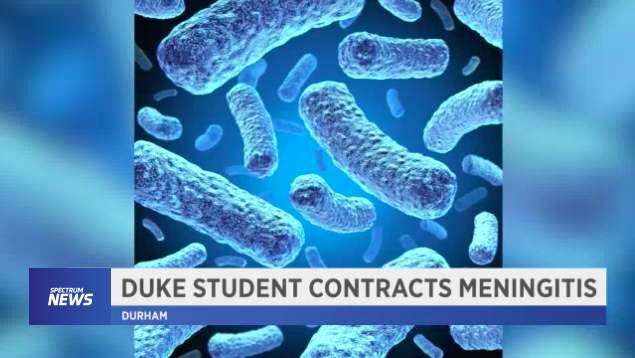 """A Duke undergraduate was recently admitted to the hospital with a confirmed case of bacterial meningitis."" -"