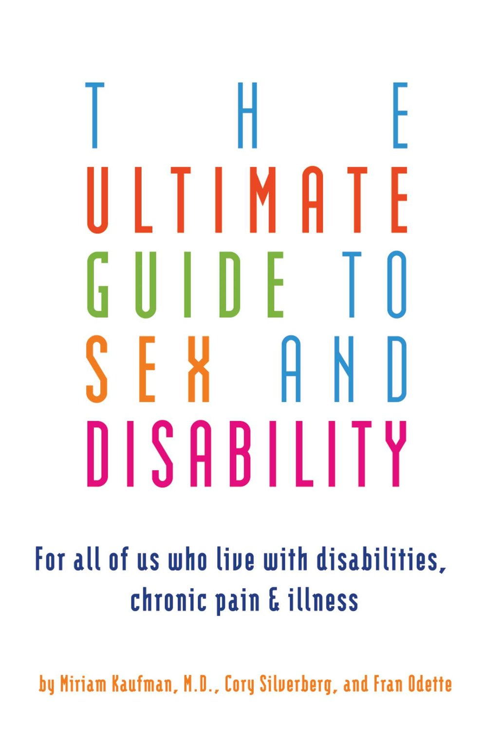 the-ultimate-guide-to-sex-and-disability-9781573446365_hr.jpg