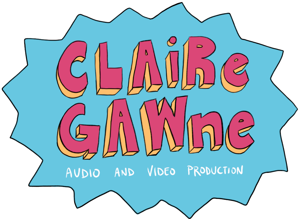 Claire Gawne - Audio and Video Production