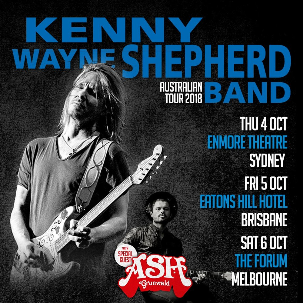 - Ash Grunwald will be supporting Kenny Wayne Shepherd on his East-Coast dates this October. The tour commences at Sydney's Enmore Theatre on October 4, travels to Brisbane on October 5 at Eatons Hill Hotel, and concludes in Melbourne at the Forum on October 6. Check out the tickets below.