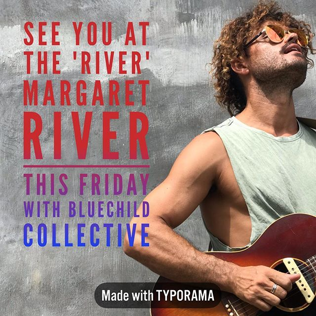 This Friday I'm playing  at @the_river_pub_margs @bluechildcollective in Margaret River