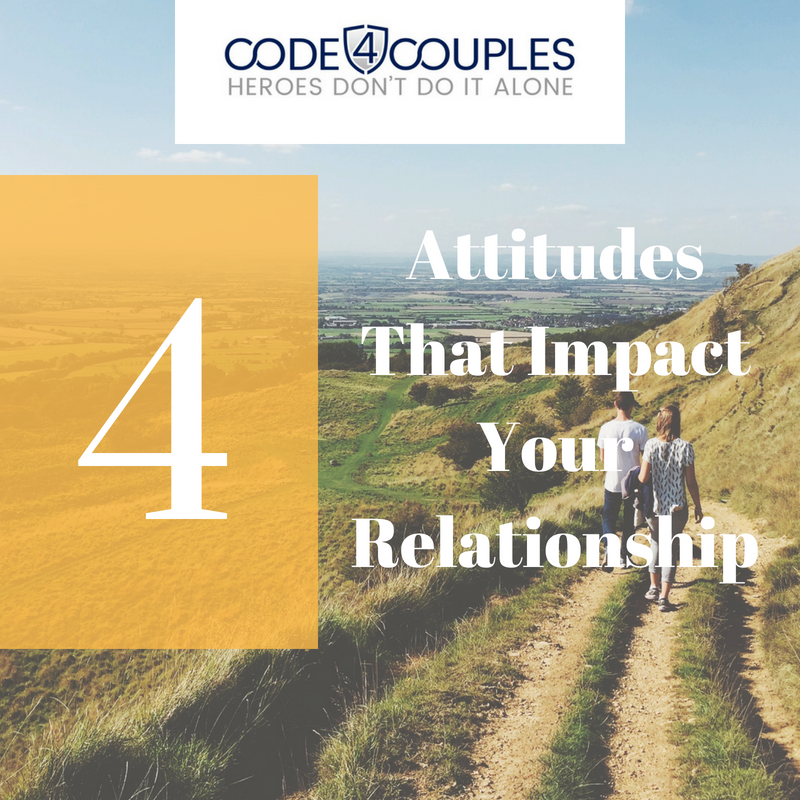 4 Attitudes that Impact your relationships square.png