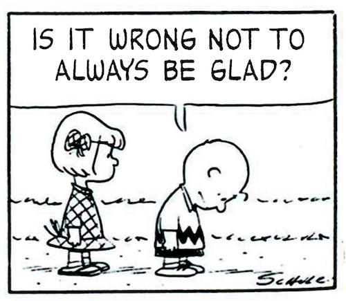 is+it+wrong+not+to+always+be+glad.jpg