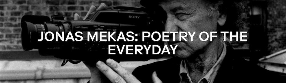 Jonas Mekas-Poetry of the veryday_MUBI.jpg