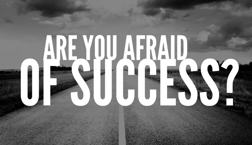 are_you_afraid_to_succeed.JPG