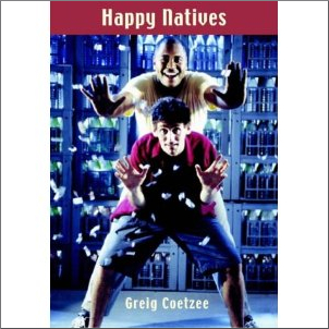 HAPPY NATIVES, 2002