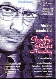 GOODBYE GILBERT HARDING BY LEONARD PRESTON 2002