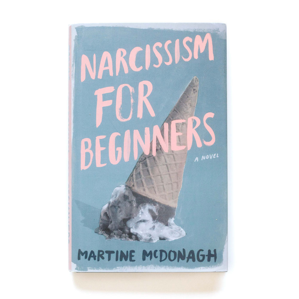 Narcissism for Beginners hardback