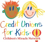 Credit Unions for Kids: Children's Miracle Network