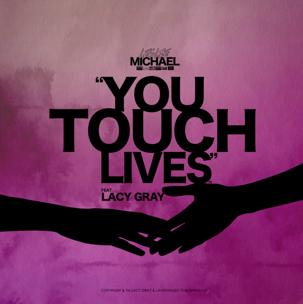 """YOU TOUCH LIVES' NOW STREAMING!"