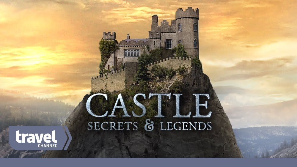 Castle : Secrets & Ledgends - TRAVEL CHANNELL