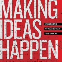 Scott Belsky,  Making Ideas Happen