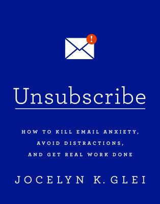 Jocelyn K. Glei,   Unsubscribe