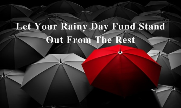 Let-Your-Rainy-Day-Fund-Stand-Out-From-The-Rest-min.jpg
