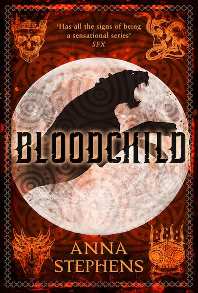 Bloodchild (August 22nd) - Anna Stephens