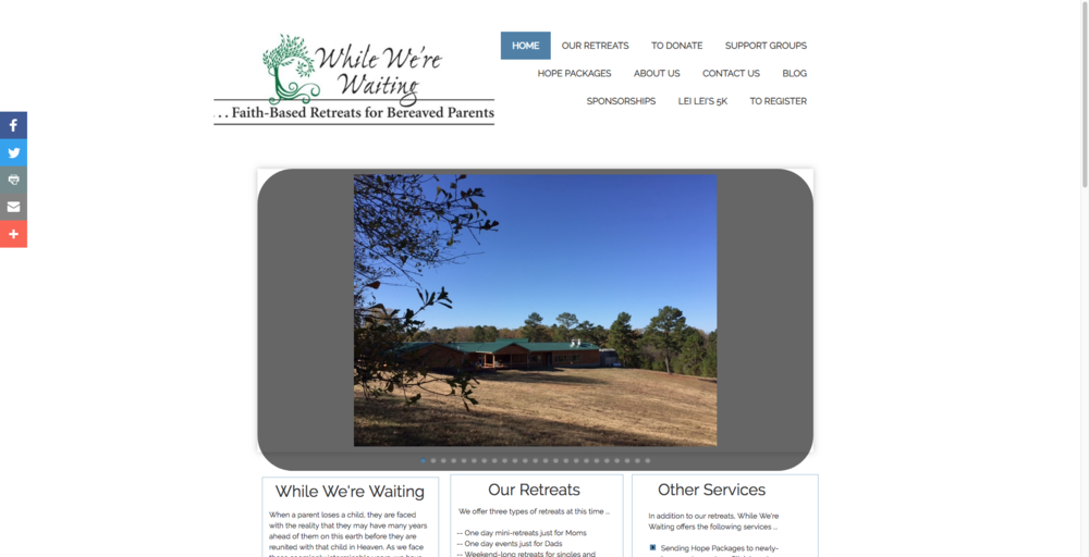 While We're Waiting - While We're Waiting is a weekend retreat in Arkansas designed to help bereaved parents in a way that would honor God. There is no cost for any of these events.