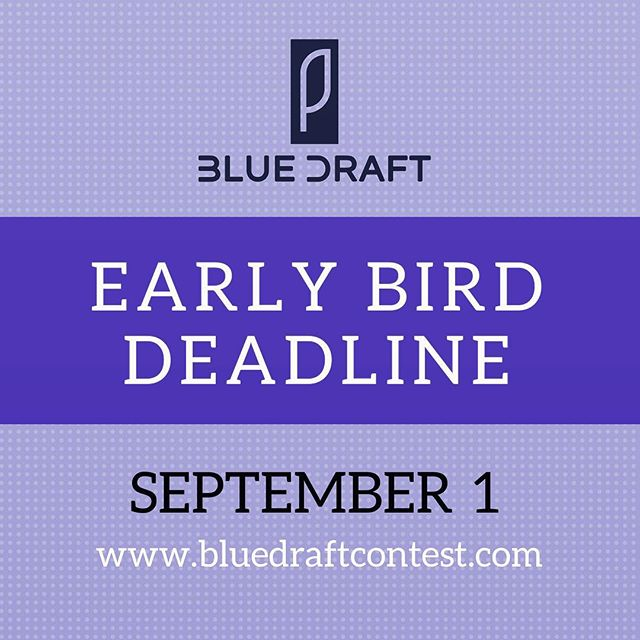 1 week left! Submit to the Blue Draft Screenwriting Contest before September 1st for a discounted fee.