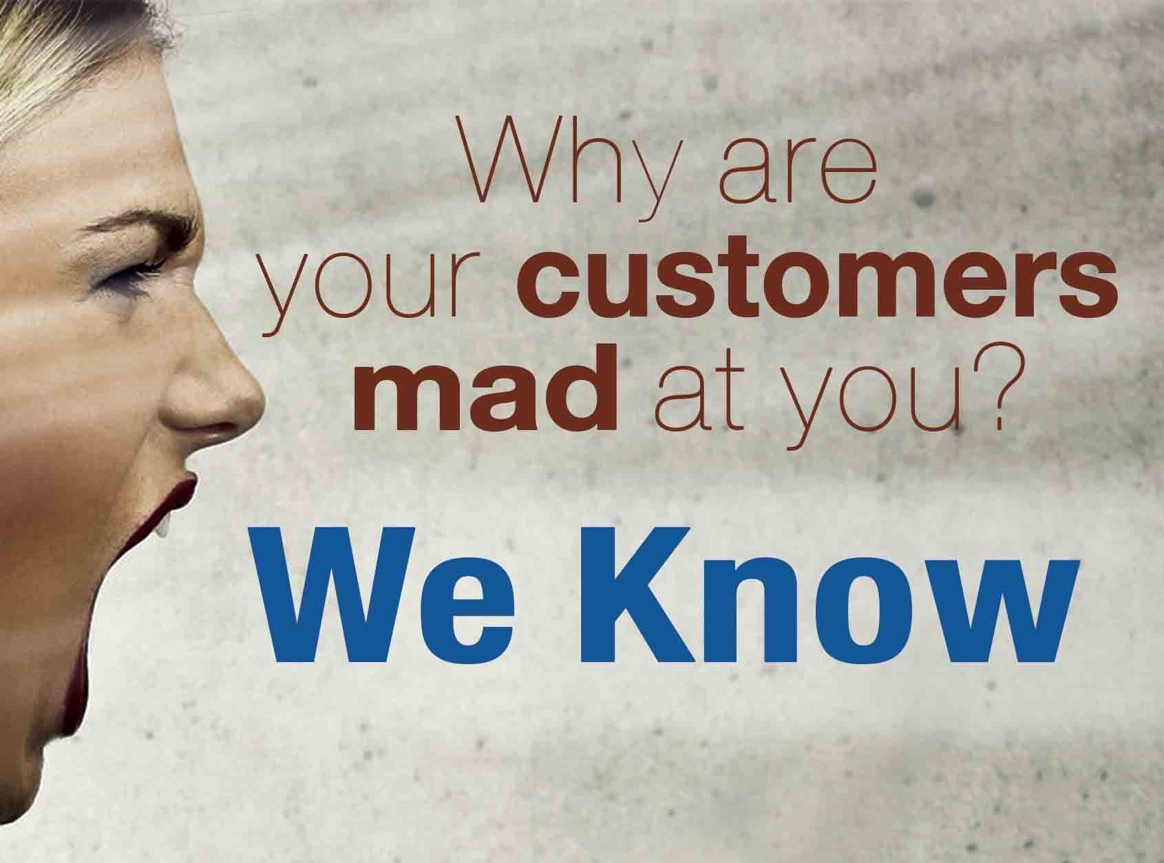 Why Are Your Customers Mad At You-revise v2