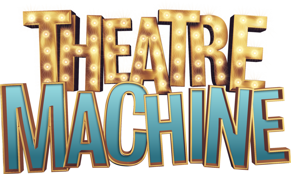 Theatre Machine.png