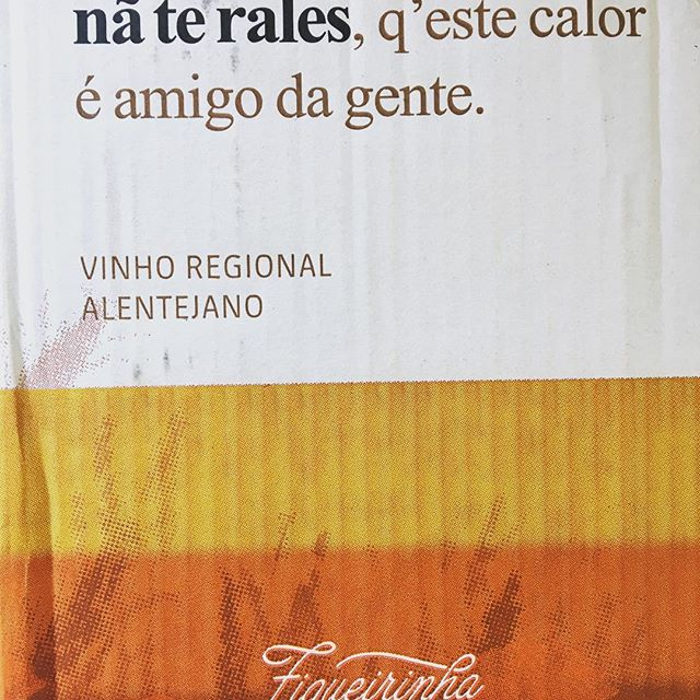 """Taking this wine to a tasting today and what great saying the case has: """" chill out this heat is our friend"""" 😉#Alentejo #montenovoefigueirinha #wine  #summer"""