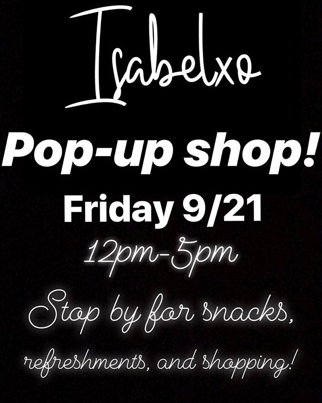 Next Friday! Will be located at the Lakeside View Estates Clubhouse, 10880 Highway 67 in Lakeside! See you there!.... will be accepting cash, card, also mobile payments (PayPal, Venmo, CashApp) @shopisabelxo #isabelxo #popupshop #smallbusiness #support #sandiego