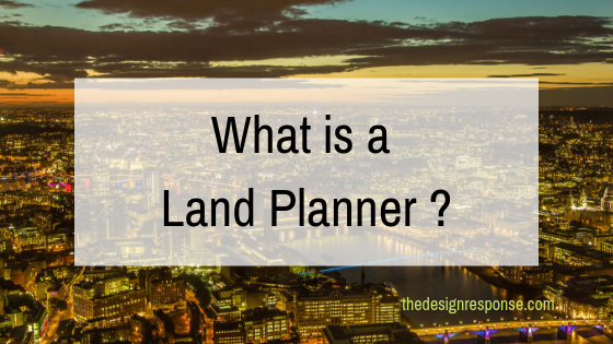 What is a Land Planner_.png