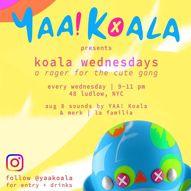 It's Wednesday, so we're back at the Koala Farm. We may bring the mini pool out. @bicwill + @juju_merk on the 1's and 2's. Come through at 8:30 if you want to hang. Follow @yaakoala for updates #newyork #nightlife #nyc #party