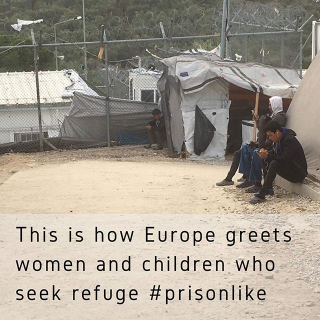This is how Europe greets women and children who seek refuge #prisonlike