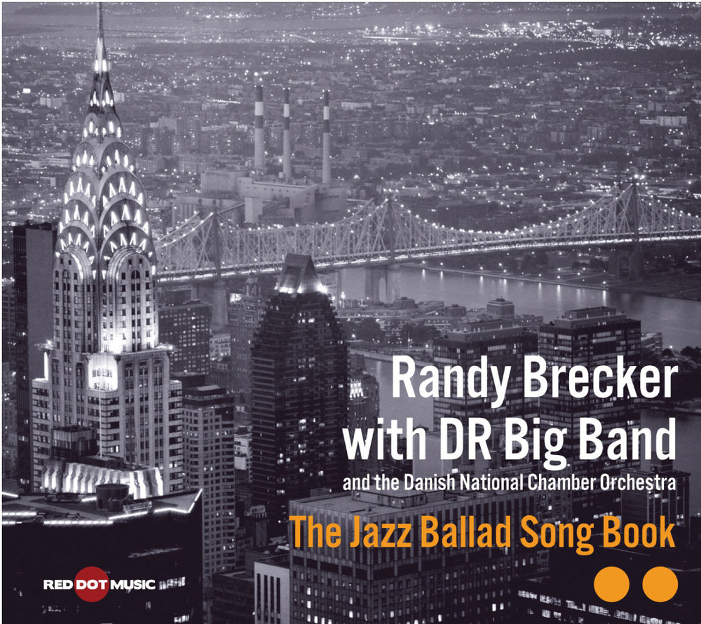 "Randy Brecker with the Danish Radio Big Band|The Jazz Ballad Songbook - Trumpeter Randy Brecker, an emeritus statesman whose life in music spans six decades, forges a career record, exploring the contours of jazz's Great American Songbook in collaboration with the DR Big Band and the Danish National Chamber Orchestra. With lushly conceived charts penned by jazz's premier arrangers, including Grammy winner Vince Mendoza, THE JAZZ BALLAD SONG BOOK is both cinematic and intimate, reflecting perfectly the scope of Brecker's contribution to popular music. Evergreens include ""Cry Me a River,"" ""All or Nothing at All,"" ""Someday My Prince Will Come"" and ""Skylark.""GRAMMY NOMINEE"