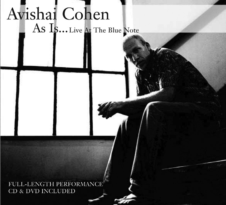 "Avishai Cohen | As Is...Live at the Blue Note - Bassist AVISHAI COHEN - considered a ""genius"" by former employer Chick Corea - waxes his first live outing, a stand-out performance featuring trio mates Sam Barsh and Mark Guilliana, plus guest soloists Jimmy Greene and Diego Urcola. This is a full-length DVD, documenting the group's live performance reprising his best compositions, augmented by artist interviews and behind-the-scenes footage. This dvd provides compelling evidence that Cohen - on acoustic and electric - is a group leader and instrumentalist at the head of the field. Special bonus tracks.RECORDED LIVE AT THE BLUE NOTE"