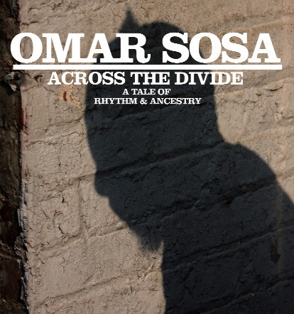 Omar Sosa | Across the Divide - Across the Divide is a song cycle highlighting the shared rhythms and ancestry of Cuban pianist OMAR SOSA and New England multi-instrumentalist Tim Eriksen a specialist in native and adopted American musics. It is a narrative, a tale of musical and spiritual passage, drawn from the roots of our common cultures. It is folkloric music illuminating the slave traditions of the Middle Passage and yielding a path-finding hybrid – Latin Jazz, augmented by electronics, coupled with World and Americana influences.GRAMMY NOMINEE