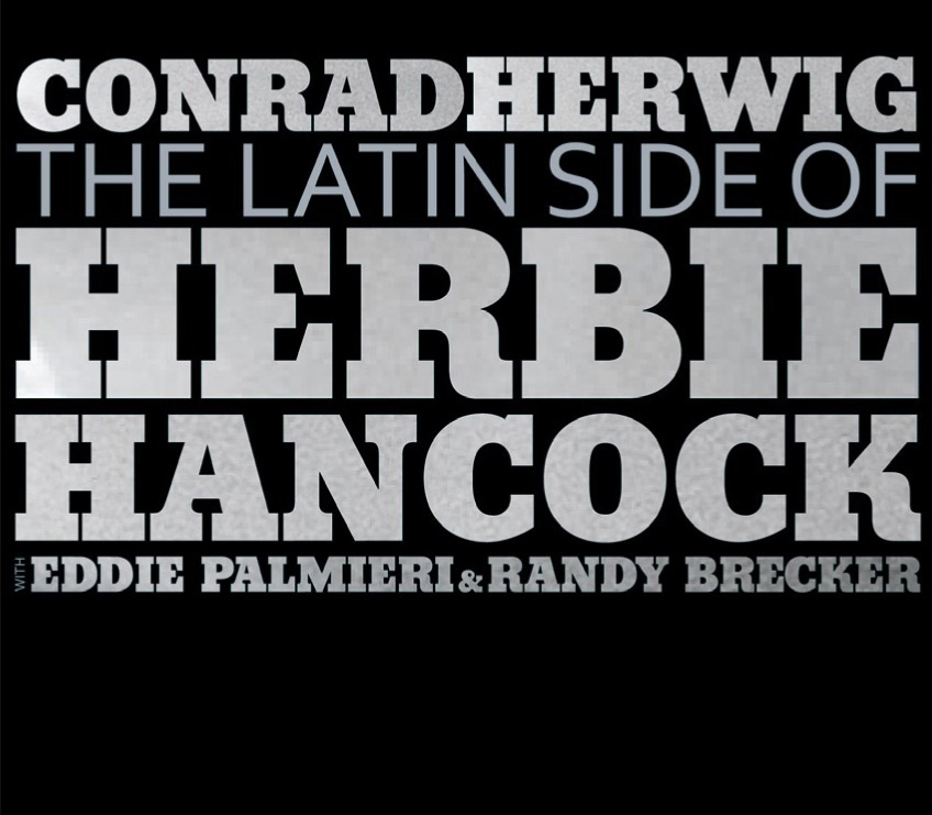 "Conrad Herwig | The Latin Side Of Herbie Hancock - The music of Herbie Hancock re-imagined as you've never heard it. Conrad Herwig and his Latin Side band ""Latinize"" one of our greatest composers in an album that boasts magical contributions from special guests Eddie Palmieri and Randy Brecker. Recorded live at the Blue Note, The Latin Side of Herbie Hancock is a rollicking event, an adventurous foray into advanced writing and infectious rhythm. Notable among the tracks are Hancock's most famous tunes - ""Cantaloupe Island,"" ""Maiden Voyage,"" ""Watermelon Man"" - allrendered with winning elan. Few artists can endow highly recognizable tunes with a spirit of newness. Herwig, Palmieri and Brecker do just that, honoring the masterful Hancock and histimeless compositions. A crowd-pleasing performance; the fourth release in Herwig's ""The Latin Side..."" series."