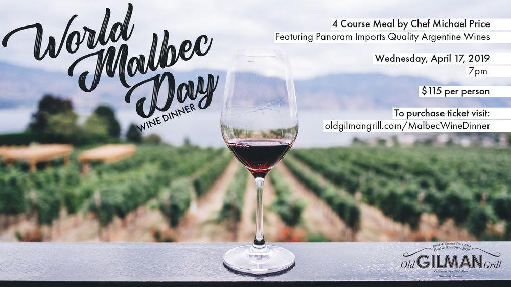 Old Gilman Grill World Malbec Day Wine Dinner