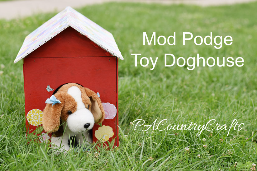 mod-podge-toy-doghouse