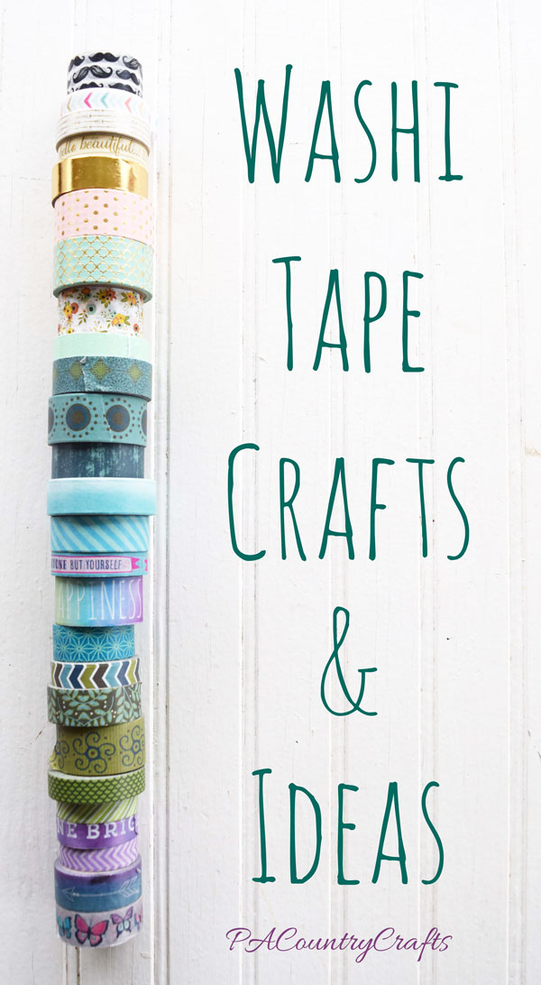 Washi Tape Crafts and Ideas