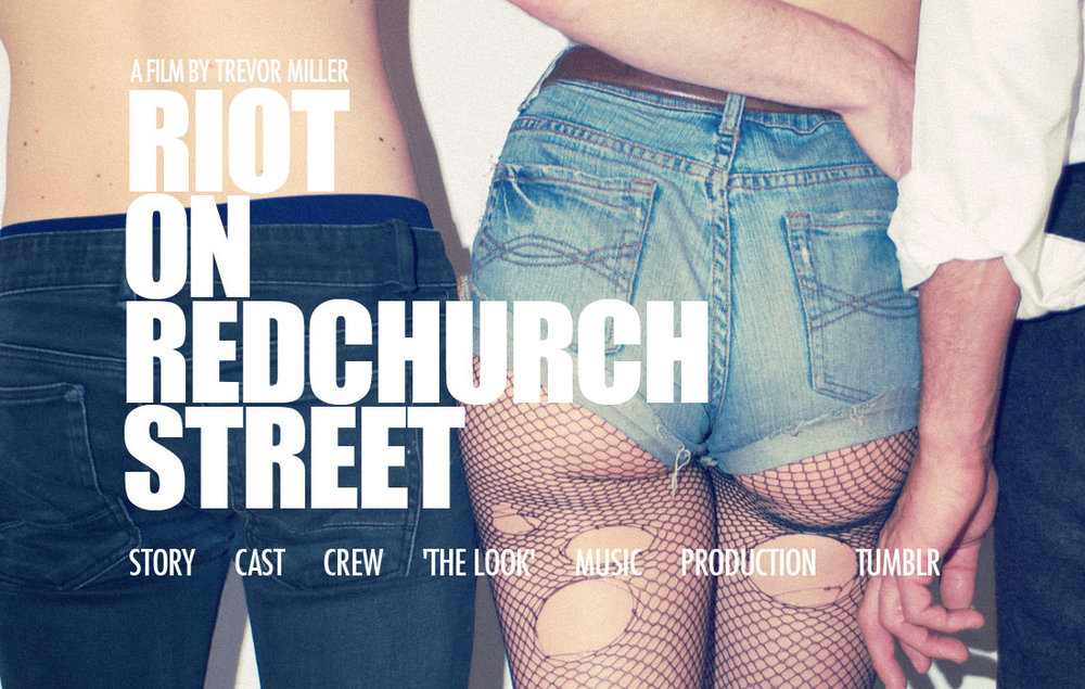 RIOT ON REDCHURCH STREET - Feature Writing/Directing Debut