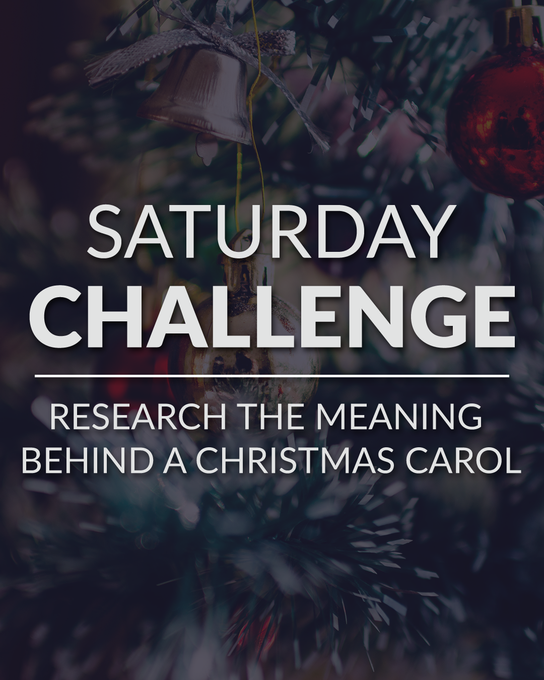 Christmas Carol Meaning.Saturday Challenge Research The Meaning Behind A Christmas Carol