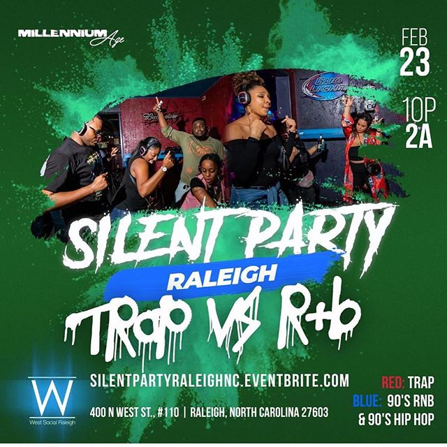 Come Check Us Out on Feb 23rd | Silent Party 🎧🎧 SILENTPARTYRALEIGHNC.EVENTBRITE.COM
