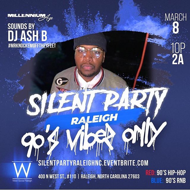 Come Check Us Out on MARCH 8th | Silent Party 🎧🎧 SILENTPARTYRALEIGHNC.EVENTBRITE.COM