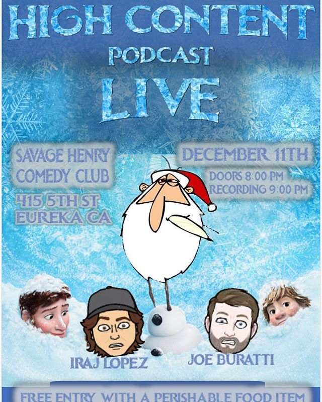 NEXT WEEK!!!!! We'll be at the @savagehenrymagazine Comedy Club recording a live podcast. Free entry with a NON PERISHABLE food item. I know the flyer saids perishable food item. I fucked up and if you do happen to bring a perishable food item, I'll eat it. I'll most likely be hungry after the show #podcast #live #savagehenry #highcontent #frozen #charity