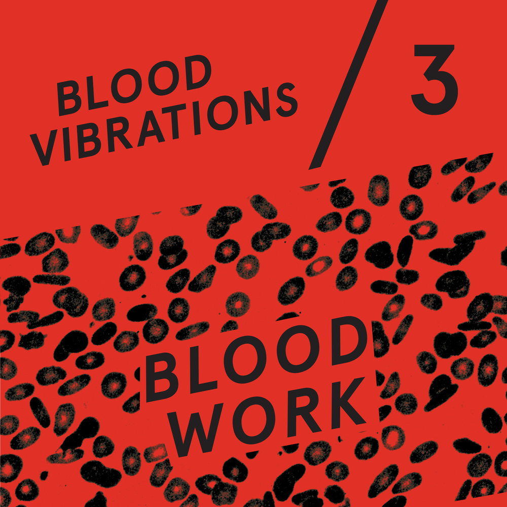 Blood Vibrations 3