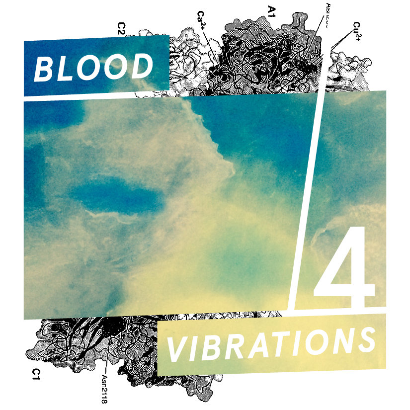 Blood Vibrations 4
