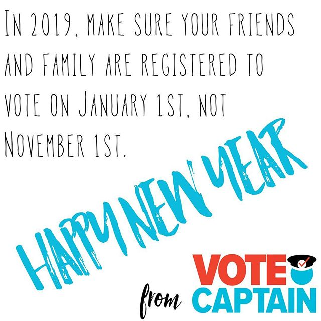Happy New Year! The best time to make sure your team is registered to vote is long before Election Day! That way you can work out and registration issues early and focus on election prep before the primaries. Join our mailing list for more about year-round voter outreach! #yourvotematters #gotv #votecaptain #vote