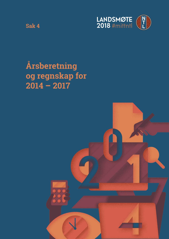 Årsberetning og regnskap for 2014-2017 - Last ned:Årsberetning og regnskap2014 -2017