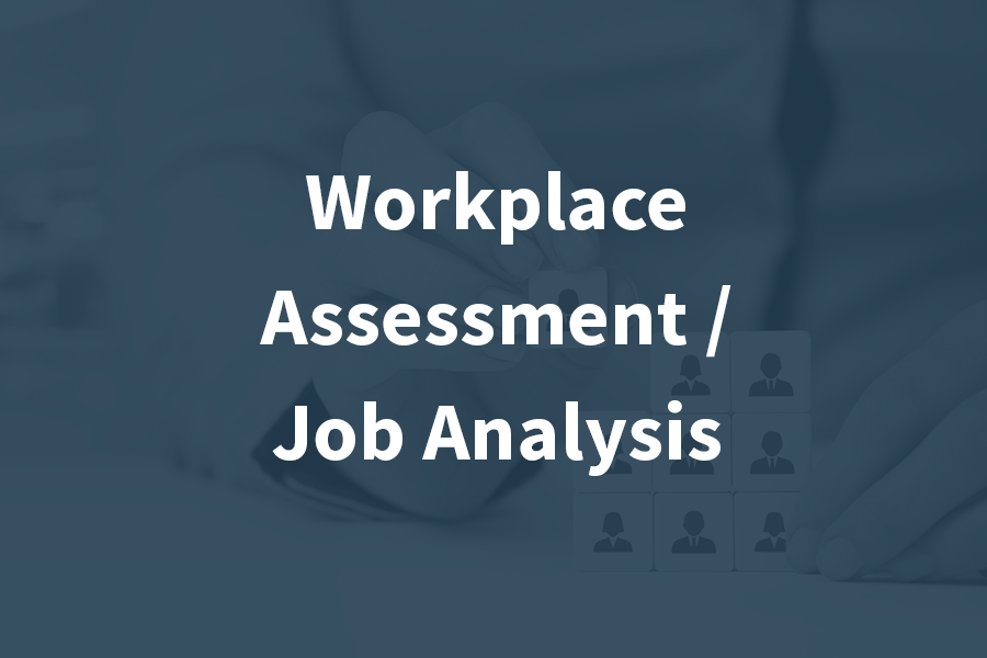 - What do you know about the types of assessments that are completed in the workplace? What information needs to be collected in support of Disability Management and Return to Work? Why are these assessments completed? Professionals with the knowledge, technical skills and transferable skills taught in this course will go on to be sought...