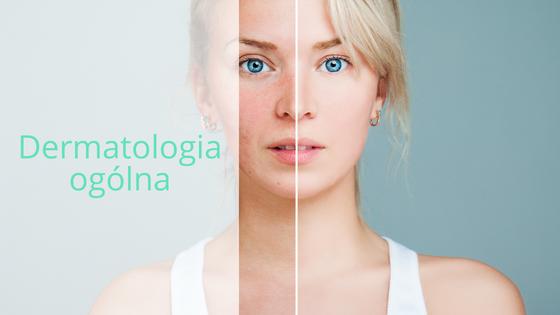 Dermatlogia ogólna