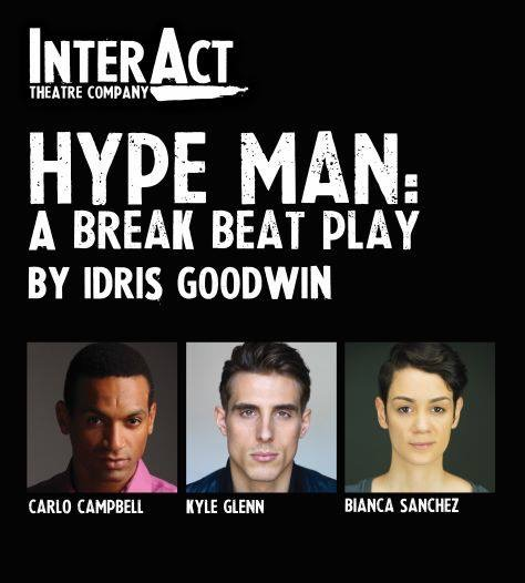 "Interact Theatre Company's cast of Idris Goodwin's ""HYPEMAN: A Break Beat Play"""